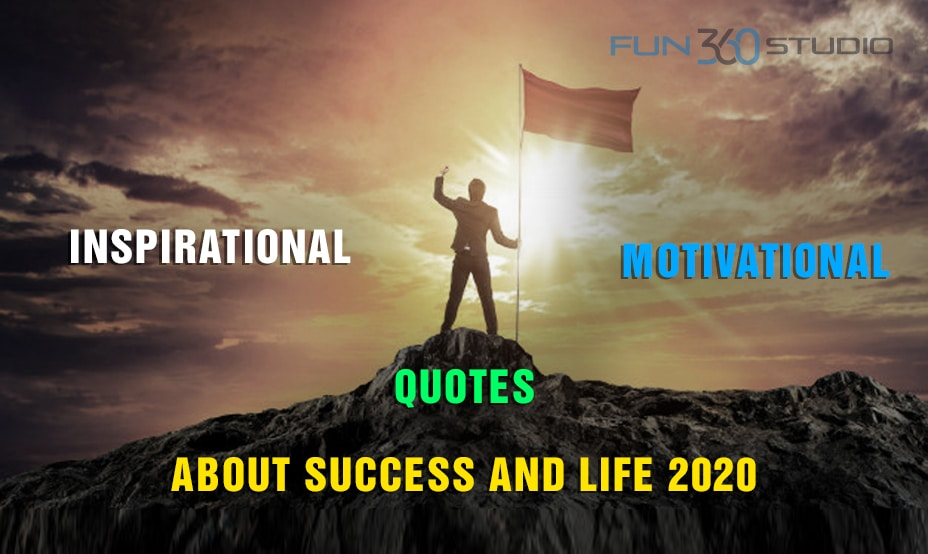 Inspirational Motivational Quotes About Success And Life 2020