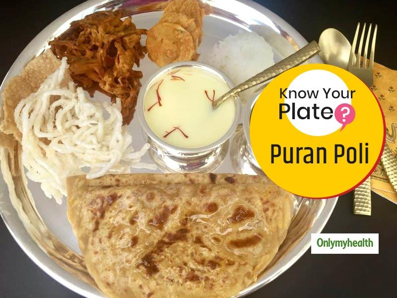 Know Your Plate: Calorie Count Of Traditional Maharashtrian Sweet Dish Puran Poli